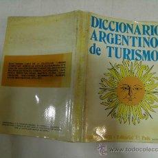Diccionarios de segunda mano: DICCIONARIO ARGENTINO DE TURISMO. HÉCTOR CHAPONICK (REAL.) EL PAÍS, 1971. RM35405. Lote 27934347