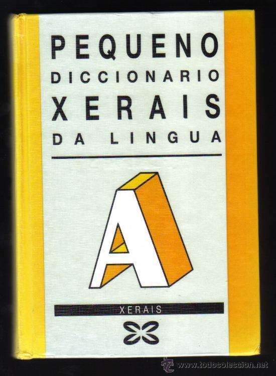PEQUENO DICCIONARIO XERAIS DA LINGUA - 10ª EDICIÓN. (Libros de Segunda Mano - Diccionarios)