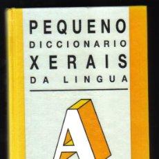Diccionarios de segunda mano: PEQUENO DICCIONARIO XERAIS DA LINGUA - 10ª EDICIÓN.. Lote 28176039