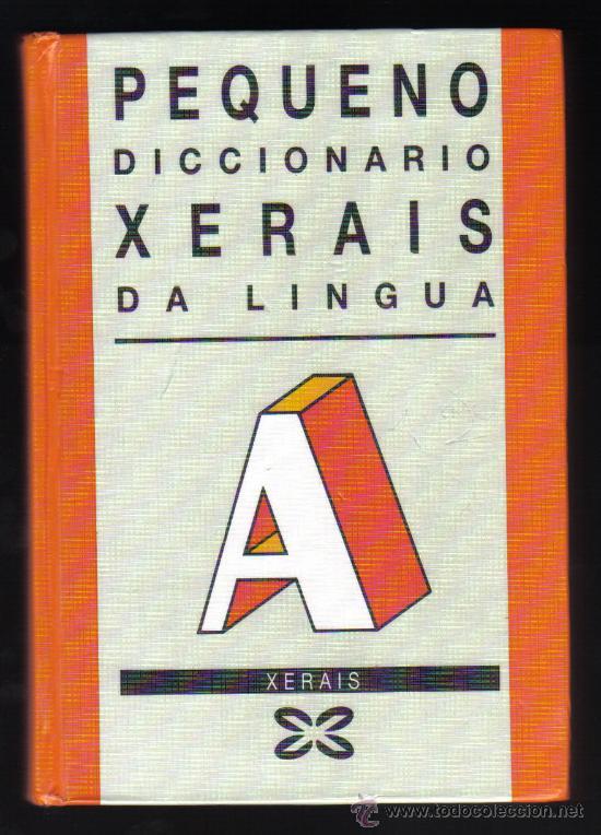 PEQUENO DICCIONARIO XERAIS DA LINGUA - 11ª EDICIÓN, 1997. (Libros de Segunda Mano - Diccionarios)