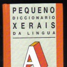 Diccionarios de segunda mano: PEQUENO DICCIONARIO XERAIS DA LINGUA - 11ª EDICIÓN, 1997.. Lote 28176067