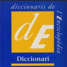 Diccionarios de segunda mano: DICCIONARI ORTOGRÀFIC I DE PRONÚNCIA - ENCICLOPÈDIA CATALANA. Lote 28216169
