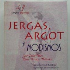 Livros em segunda mão: JERGAS, ARGOT Y MODISMOS . LENGUA ESPAÑOLA . JOSE CALLES VALES, BELEN BERMEJO . DICCIONARIO . LIBSA. Lote 28321496