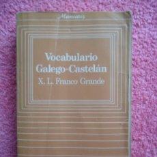 Diccionarios de segunda mano: VOCABULARIO GALEGO CASTELÁN FRANCO GRANDE GALAXIA 1983 MANUAIS CULTURA GALEGA. Lote 29183580