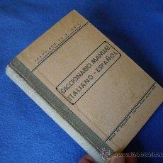 Diccionarios de segunda mano: DICCIONARIO MANUAL ITALIANO - ESPAÑOL - IMPRENTA M. ALCOVER 1938 - EXCELENTE ESTADO CONSERVACION. Lote 29829601