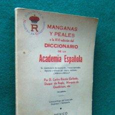 Diccionarios de segunda mano: MANGANAS Y PEALES A LA XVI... - CARLOS RINCON DUQUE DE REGLA - MEXICO - 1939 - 1ª EDICION Y UNICA . Lote 30072822