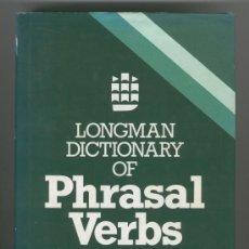 Diccionarios de segunda mano: LONGMAN DICTIONARY OF PHRASAL VERBS -ROSEMARY COURTNEY- (INGLÉS, ENGLISH, VERBOS, GRAMÁTICA).. Lote 30158728