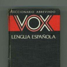 Diccionarios de segunda mano: DICCIONARIO ABREVIADO VOX LENGUA ESPAÑOLA.. Lote 30678556