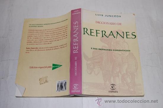 DICCIONARIO DE REFRANES LUIS JUNCEDA RA18558 (Libros de Segunda Mano - Diccionarios)