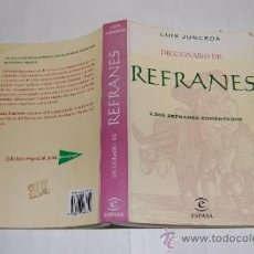 Diccionarios de segunda mano: DICCIONARIO DE REFRANES LUIS JUNCEDA RA18558. Lote 30981306