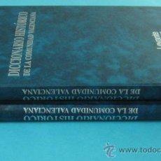 Diccionarios de segunda mano: DICCIONARIO HISTÓRICO DE LA COMUNIDAD VALENCIANA. DOS TOMOS. DIARIO LEVANTE. Lote 31543339