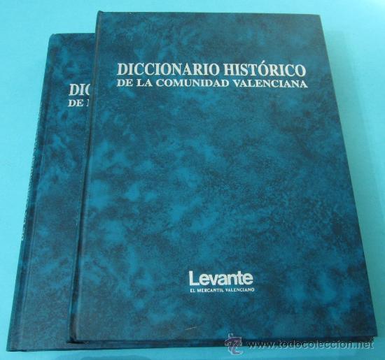 Diccionarios de segunda mano: DICCIONARIO HISTÓRICO DE LA COMUNIDAD VALENCIANA. DOS TOMOS. DIARIO LEVANTE - Foto 2 - 31543339
