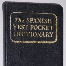 Diccionarios de segunda mano: THE SPANISH VEST POCKET DICTIONARY POR DONALD F. SOLÁ DE RANDOM HOUSE EN NEW YORK 1954. Lote 31562478