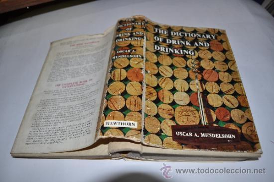THE DICTIONARY OF DRINK AND DRINKING OSCAR A.MENDELSOHN RA2918 (Libros de Segunda Mano - Diccionarios)