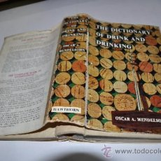 Diccionarios de segunda mano: THE DICTIONARY OF DRINK AND DRINKING OSCAR A.MENDELSOHN RA2918. Lote 31986080