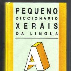 Diccionarios de segunda mano: PEQUENO DICCIONARIO XERAIS DA LINGUA - 10ª EDICIÓN 1997.. Lote 32199276