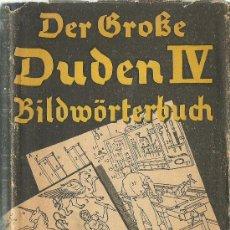 Diccionarios de segunda mano: * DICCIONARIO ALEMÁN * DER GROBE DUDEN BILDMORTERBUCH DER DEUTICHEN SPRACHE /OTTO BASLER -1938. Lote 32426147