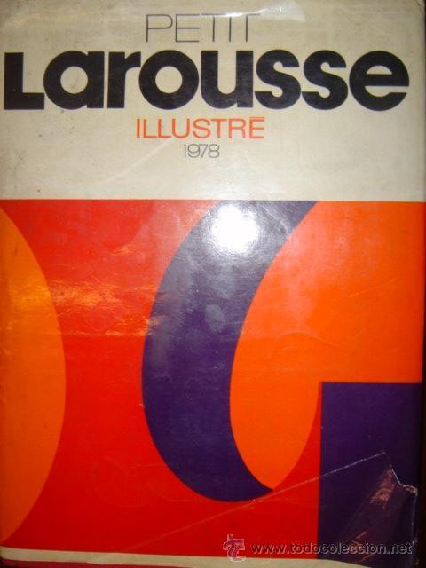 PETIT LAROUSSE ILLUSTRE 1978 / DICCIONARIO ENCICLOPEDIA EN FRANCES (Libros de Segunda Mano - Diccionarios)