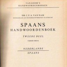 Diccionarios de segunda mano: DICCIONARIO HOLANDÉS - ESPAÑOL - 1968 - NEDERLANDS - SPAANS. Lote 32850846