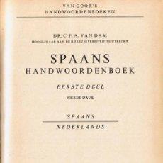 Diccionarios de segunda mano: DICCIONARIO ESPAÑOL - HOLANDÉS - 1969 - SPAANS - NEDERLANDS. Lote 32850855