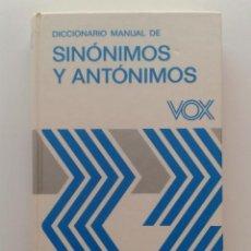 Diccionarios de segunda mano: DICCIONARIO MANUAL DE SINONIMOS Y ANTONIMOS VOX. Lote 32888390