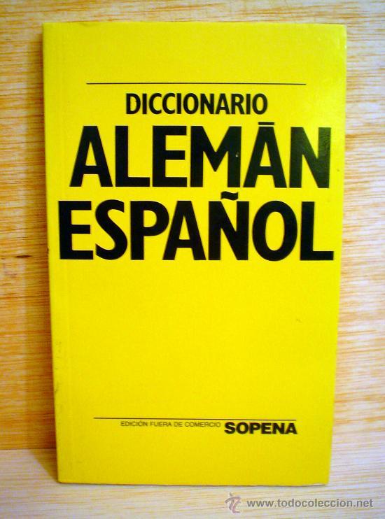 DICCIONARIO ALEMAN-ESPAÑOL Y ESPAÑOL-ALEMAN.SOPENA. (Libros de Segunda Mano - Diccionarios)