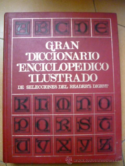 Diccionarios de segunda mano: GRAN DICCIONARIO ENCICLOPEDICO ILUSTRADO - 8 TOMOS completo EDITA : SELECCIONES DEL READER´S DIGEST- - Foto 2 - 33623089