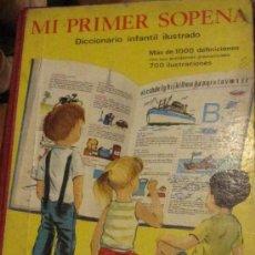 Diccionarios de segunda mano: MI PRIMER SOPENA DICCIONARIO INFANTIL ILUSTRADO EDITORIAL RAMÓN SOPENA AÑO 1967. Lote 34022566