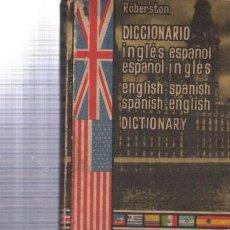 Diccionarios de segunda mano: DICCIONARIO INGLES - ESPAÑOL, ESPAÑOL - INGLES POR ROBERSTON - EDITORIAL RAMON SOPENA. 1963. Lote 34190941