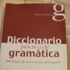 Diccionarios de segunda mano: DICCIONARIO PRACTICO DE GRAMATICA 800 FICHAS DE USO CORRECTO DEL ESPAÑOL. Lote 34687840