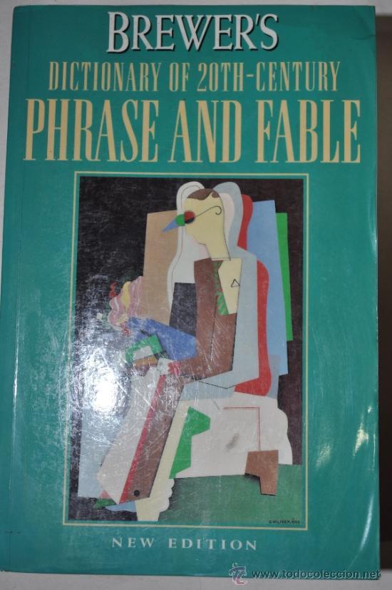 BREWER'S DICTIONARY OF 20TH. CENTURY PHRASE AND FABLE. DAVID PICKERING, ALAN ISSACS, ELIZA RM60080 (Libros de Segunda Mano - Diccionarios)