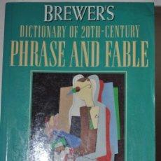 Diccionarios de segunda mano: BREWER'S DICTIONARY OF 20TH. CENTURY PHRASE AND FABLE. DAVID PICKERING, ALAN ISSACS, ELIZA RM60080. Lote 34701664
