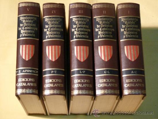 DICCIONARIO RAFOLS DE ARTISTAS CATALANES,VALENCIANOS Y DE BALEARES.5 TOMOS. (Libros de Segunda Mano - Diccionarios)
