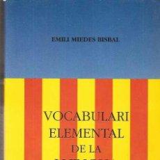 Libri di seconda mano: VOCABULARI ELEMENTAL DE LA LLENGUA VALENCIANA - EMILI MIEDES BISBAL. Lote 34975577