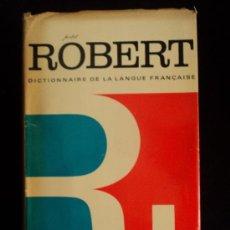 Diccionarios de segunda mano: ROBERT. DICTIONNAIRE DE LA LENGUE FRANCAISE. ALAIN REY. 1979 1940 PAG. Lote 36261838