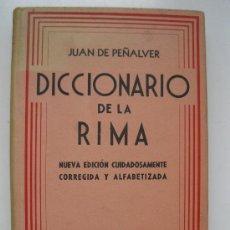 Diccionarios de segunda mano: DICCIONARIO DE LA RIMA - JUAN DE PEÑALVER - EDITORIAL SOPENA ARGENTINA - AÑO 1940.. Lote 36363850