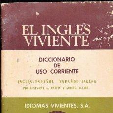 Diccionarios de segunda mano: EL INGLES VIVIENTE--DICCIONARIO DE USO CORRIENTE----IDIOMAS VIVIENTES,SA. Lote 36444237