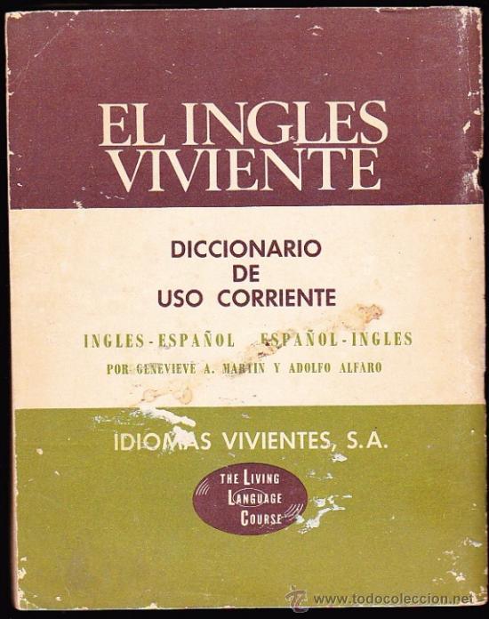 Diccionarios de segunda mano: EL INGLES VIVIENTE--DICCIONARIO DE USO CORRIENTE----IDIOMAS VIVIENTES,SA - Foto 2 - 36444237