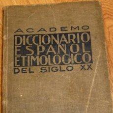 Livres d'occasion: DICCIONARIO ESPAÑOL ETIMOLÓGICO DEL SIGLO XX FÉLIX DÍEZ MATEO AÑOS 40. Lote 36561291