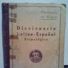 Diccionarios de segunda mano: DICCIONARIO LATINO-ESPAÑOL ETIMOLÓGICO. POR D. RAIMUNDO DE MIGUEL. 25 EDICIÓN. MADRID 1949.. Lote 37083455