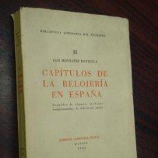 Diccionarios de segunda mano: CAPITULOS DE RELOJERIA EN ESPAÑA.SEGUIDOS DE ALGUNOS TRABAJOS COMPLEMENTARIOS DE DIFERENTES AUTORES. Lote 37767952