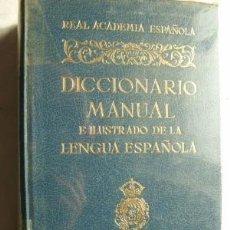 Diccionarios de segunda mano: DICCIONARIO MANUAL E ILUSTRADO DE LA LENGUA ESPAÑOLA. 1979. Lote 37887795