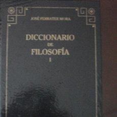 Diccionarios de segunda mano: DICCIONARIO DE FILOSOFÍA. VOLUMEN I. (A-D). Lote 38219174