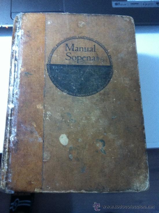 ANTIGUO DICCIONARIO ENCICLOPEDICO ILUSTRADO. MANUAL SOPENA. EDITORIAL RAMON SOPENA. AÑO 1956 (Libros de Segunda Mano - Diccionarios)