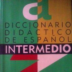 Diccionarios de segunda mano: CONCEPCIÓN MALDONADO GONZÁLEZ (DIR.): DICCIONARIO DIDÁCTICO DE ESPAÑOL INTERMEDIO. MADRID, SM, 1993.. Lote 38318988