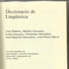 Diccionarios de segunda mano: DICCIONARIO DE LINGÜÍSTICA. JEAN DUBOIS. MATHÉE GIACOMO. ALIANZA EDITORIAL. MADRID. 1979. Lote 38720669