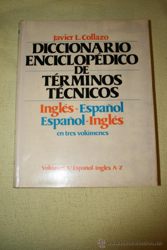 Diccionarios de segunda mano: Diccionario enciclopédico de términos técnicos inglés-español español/inglés. Collazo. McGraw-Hill. - Foto 7 - 39030206