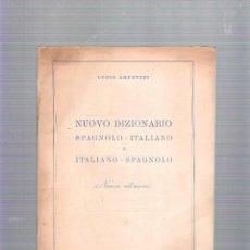 Diccionarios de segunda mano: NUOVO DIZIONARIO SPAGNOLO-ITALIANO E ITALIANO-SPAGNOLO - LUCIO AMBRUZZI - AÑO 1952. Lote 39409725