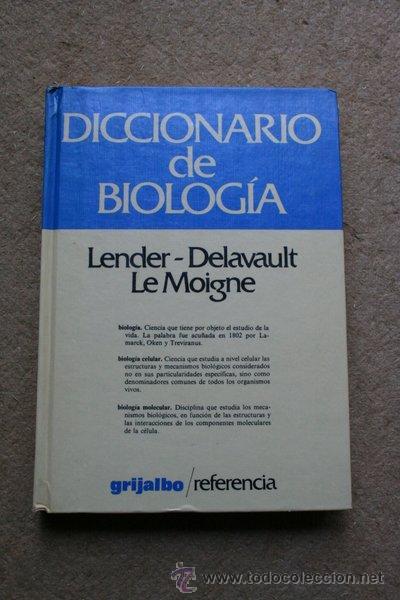 Diccionario De Biología Lender T Delavault R Le Moigne A