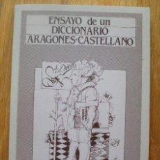 Diccionarios de segunda mano - ENSAYO DE UN DICCIONARIO ARAGONES-CASTELLANO. MARIANO PERALTA. FACSIMIL DE LA EDICION DE 1853. TDK62 - 39650879